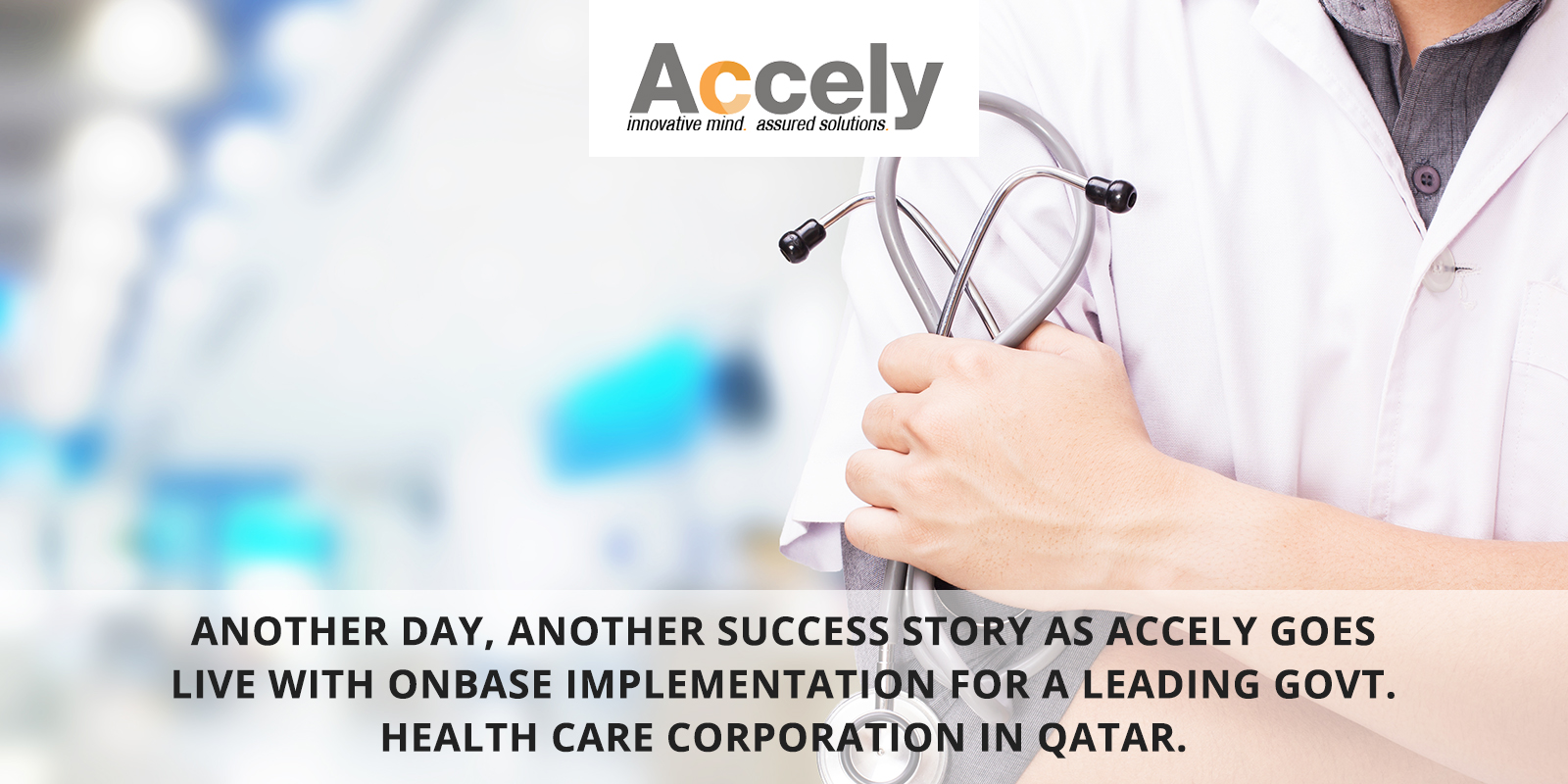 OnBase implementation for a leading Govt. Health Care Corporation in Qatar