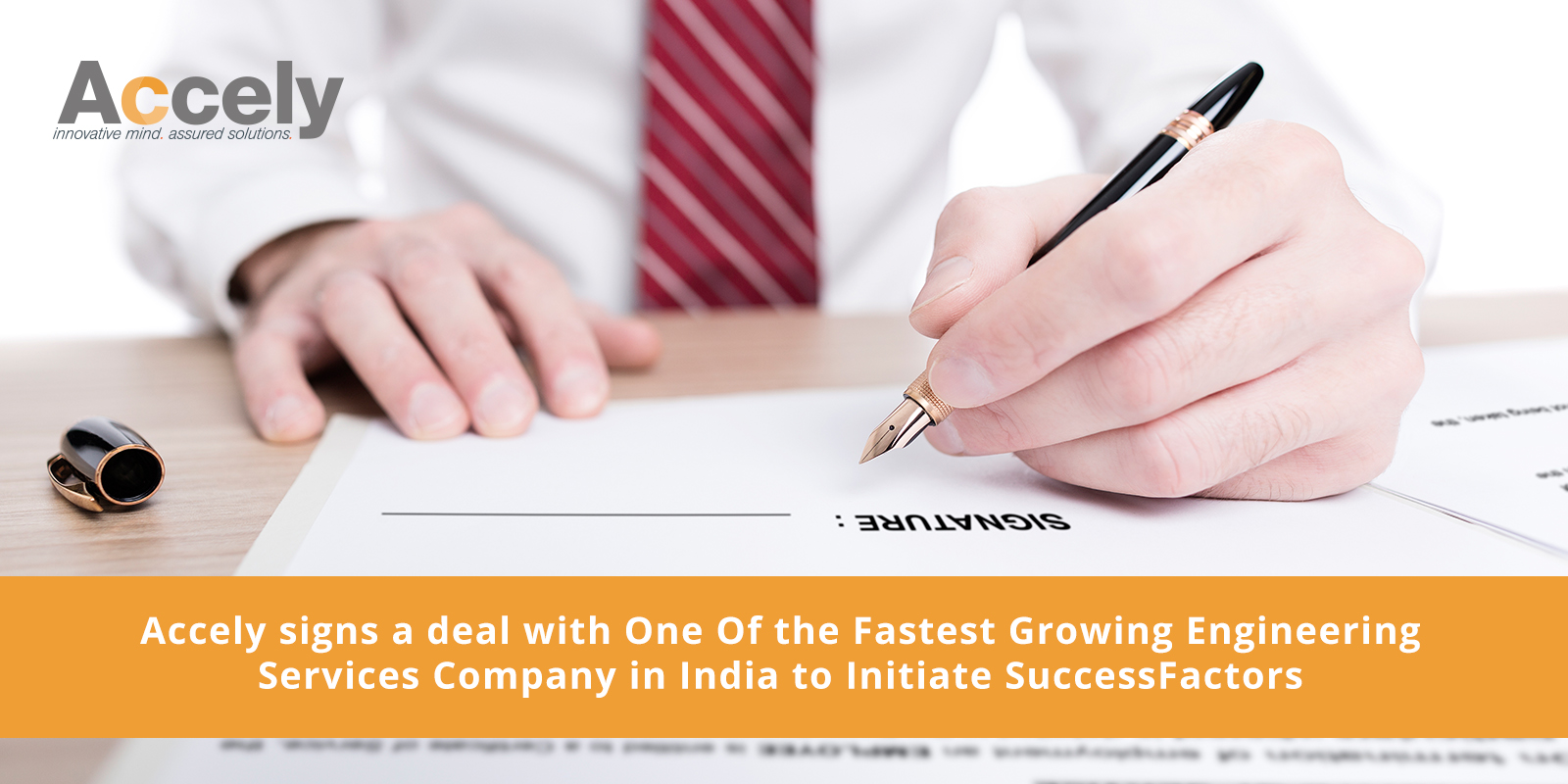 Accely Signs a Deal with One Of the Fastest Growing Engineering Services Company in India to Initiate SuccessFactors