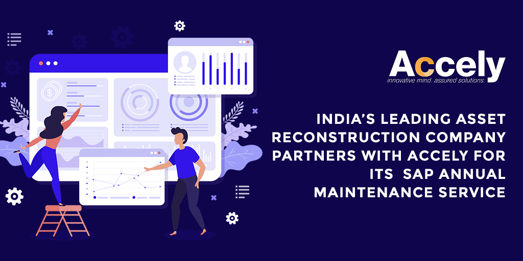 India's Leading Asset Reconstruction Company Partners with Accely for its SAP Annual Maintenance Service