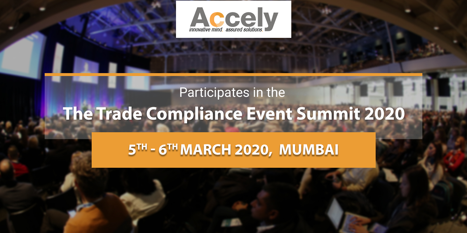 Accely to Participate in the Biggest Trade Event The Trade Compliance Event Summit 2020