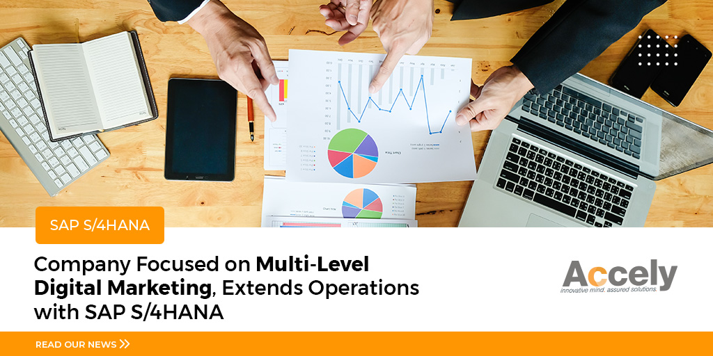 Company Focused on Multi-Level Digital Marketing, Extends Diversified Operations with SAP S/4HANA