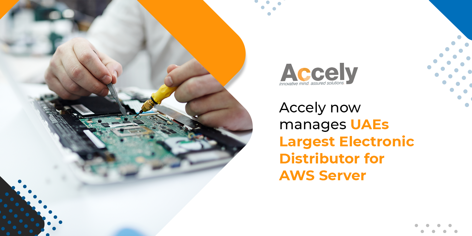 Accely now manages UAEs Largest Electronic Distributor for AWS Server