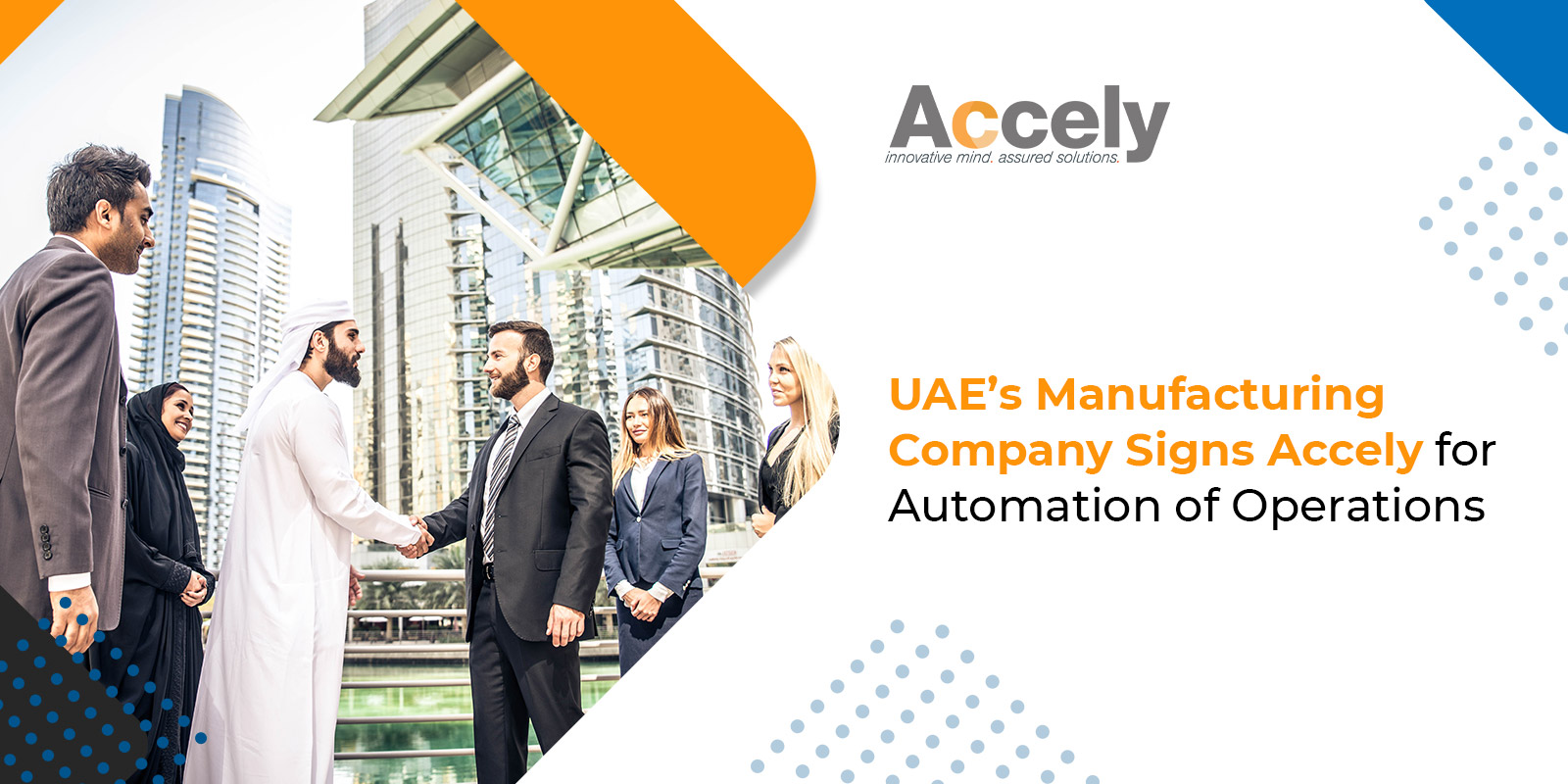 UAE's Manufacturing Company Signs Accely for Automation of Operations