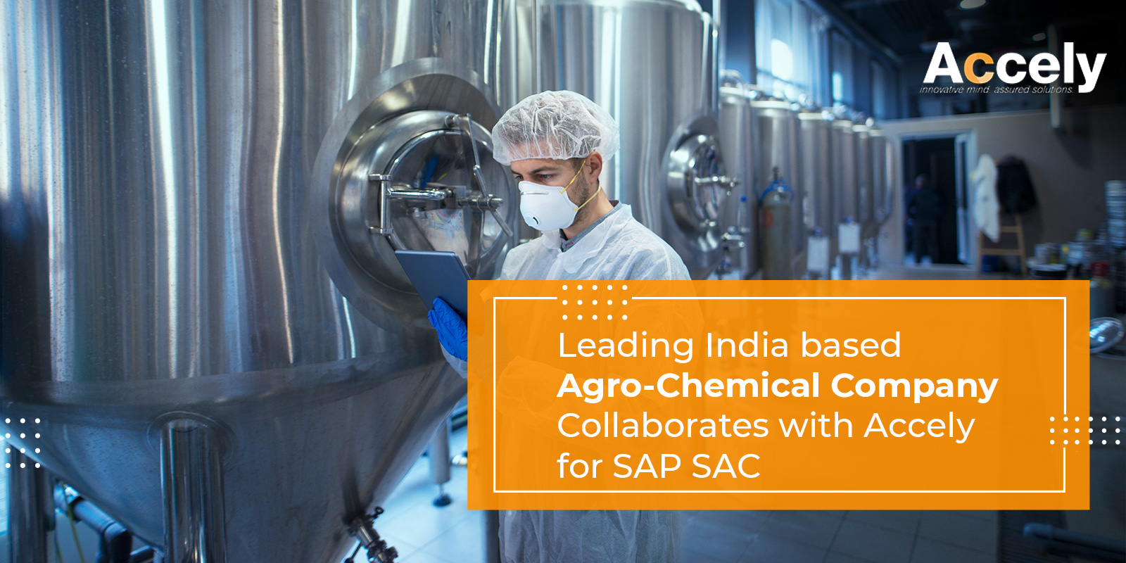 Leading India-based Agro Chemical Company Collaborates with Accely for SAP SAC