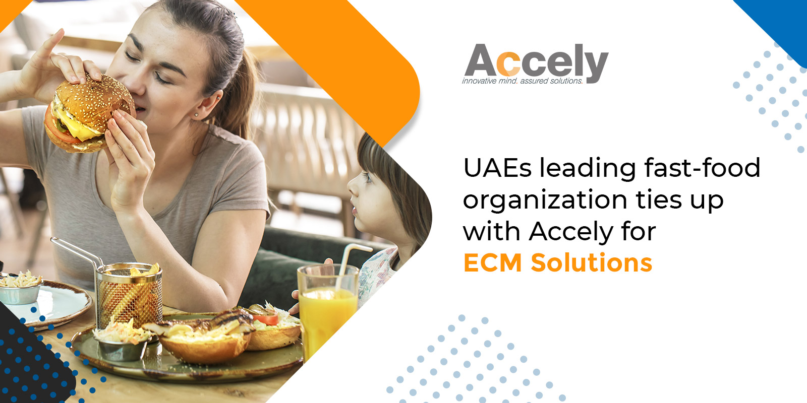 UAEs leading fast-food organization ties up with Accely for ECM Solutions