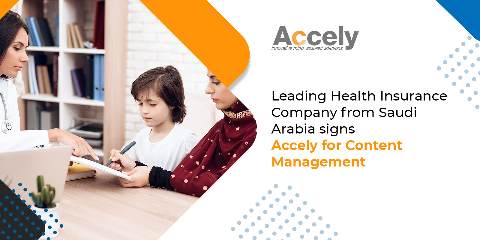 Leading Health Insurance Company from Saudi Arabia signs Accely for Content Management