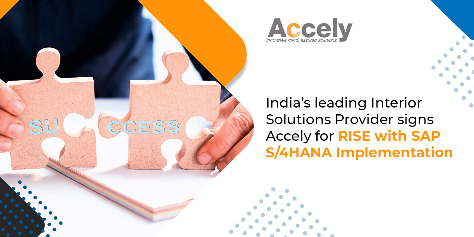 India's leading Interior Solutions Provider signs Accely for RISE with SAP S/4HANA Implementation